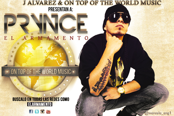 Prynce El Armamento firma con On Top Of The World Music de J Alvarez